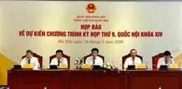 Kỳ họp thứ 9 của Quốc hội: Không tổ chức chất vấn và trả lời chất vấn tại phiên toàn thể
