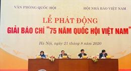 Lễ phát động Giải báo chí '75 năm Quốc hội Việt Nam'
