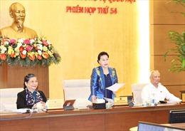 Tại Kỳ họp thứ 11, Quốc hội khóa XIV sẽ miễn nhiệm và bầu thành viên Ủy ban Thường vụ Quốc hội