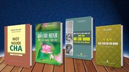 Nhiều tác phẩm hayra mắt nhân kỷ niệm 130 năm Ngày sinh Chủ tịch Hồ Chí Minh