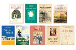 Giới thiệu 9 tác phẩm văn học đặc sắc viết về Bác Hồ