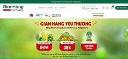 'Gian hàng yêu thương' hỗ trợ tiêu thụ nông sản và gây quỹ hỗ trợ chống dịch