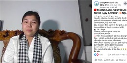Phạt nhóm 'Giang Kim Cúc và các Cộng Sự' 10 triệu đồng vì thông tin sai sự thật