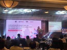 Việt Nam khởi động chương trình quốc gia dự phòng trước phơi nhiễm HIV