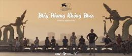 Phim ngắn 'Mây Nhưng Không Mưa' tranh giải tại liên hoan phim Venice lần thứ 77