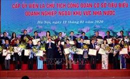 Biểu dương 90 cấp ủy viên là Chủ tịch Công đoàn cơ sở tiêu biểu doanh nghiệp khu vực ngoài Nhà nước
