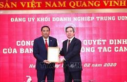 Đồng chí Hoàng Giang giữ chức Phó Bí thư Đảng ủy Khối Doanh nghiệp Trung ương