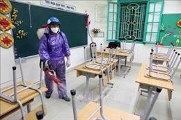 Các trường học Hà Nội tiến hành khử khuẩn lần thứ ba