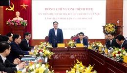 Bí thư Thành ủy Hà Nội: Các địa phương cần có phương án ứng phó dịch COVID-19 ở mọi cấp độ
