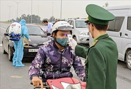 Hải Phòng kiểm soát chặt, xử lý nghiêm trường hợp xâm nhập trái phép vào Việt Nam