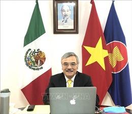 ASEAN và Mexico trao đổi kinh nghiệm phòng-chống dịch COVID-19