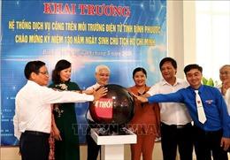Bình Phước khai trương hệ thống dịch vụ công trên môi trường điện tử