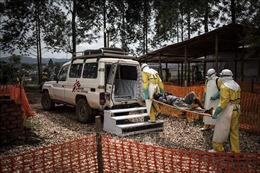 CHDC Congo ghi nhận 11 ca tử vong trong đợt bùng phát dịch Ebola mới