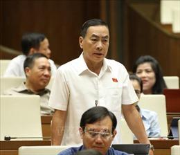 Bên lề Quốc hội: Xác định đúng đối tượng trong việc miễn, giảm thuế thu nhập doanh nghiệp
