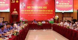Hội thảo khoa học 'Đồng chí Hoàng Quốc Việt với ngành Kiểm sát nhân dân'