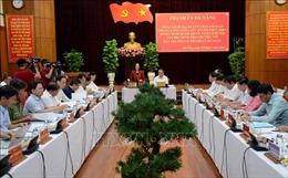 Đà Nẵng: Cần sự nỗ lực cao của Đảng bộ, Chính quyền trong công tác dân vận