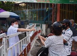 COVID-19: Đà Nẵng tiếp sức cho đội ngũ y tế và bệnh nhân tại khu vực cách ly, phong tỏa