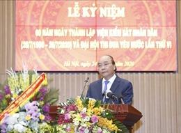 Thủ tướng: Ngành Kiểm sát cần nâng cao bản lĩnh trong đấu tranh phòng, chống tham nhũng