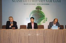 Ký cam kết thúc đẩy phát triển ngành gỗ Việt Nam theo hướng bền vững
