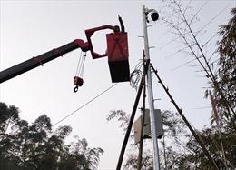 Lắp đặt camera trên tuyến biên giới để phòng, chống dịch COVID-19