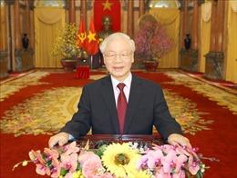 Lời chúc Tết xuân Tân Sửu 2021 của Tổng Bí thư, Chủ tịch nước Nguyễn Phú Trọng