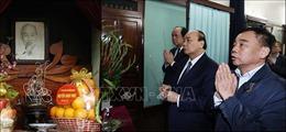 Thủ tướng Nguyễn Xuân Phúc dâng hương tưởng nhớ Bác Hồ tại Nhà 67