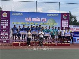 Bế mạc Giải quần vợt vô địch đồng đội quốc gia - Đắk Nông năm 2021
