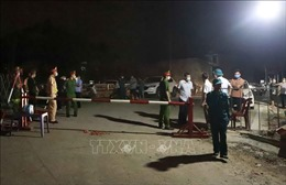 Vĩnh Phúc: Lập 4 chốt tạm thời để kiểm soát dịch COVID-19 ở thôn Báo Văn 1
