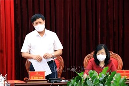 Thứ trưởng Bộ Y tế Đỗ Xuân Tuyên: Bắc Ninh cần giữ vững các 'thành trì' chống dịch