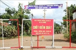 Đắk Lắk: Áp dụng Chỉ thị 16 tại thành phố Buôn Ma Thuột và huyện Cư Kuin từ 0h ngày 24/7