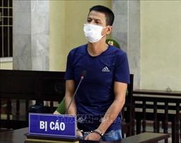 Phạt tù đối tượng chống đối ở chốt kiểm dịch COVID-19