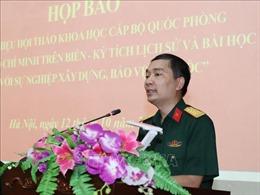 Hội thảo khoa học về 'Đường Hồ Chí Minh trên biển' sẽ diễn ra ngày 19/10