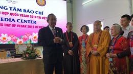 Các cơ quan thông tấn, báo chí đã góp phần làm nên thành công của Đại lễ Phật đản Vesak 2019