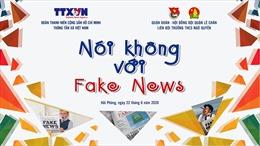 'Nói không với Fake News' đến với học sinh Hải Phòng