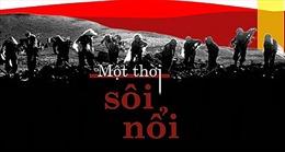 Trưng bày 'Một thời sôi nổi' ca ngợi những cống hiến của thanh niên Việt Nam