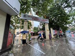 Thi vào lớp 10 tại Hà Nội: Đảm bảo an toàn cho thí sinh trong thời tiết mưa bão