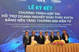 Hỗ trợ doanh nghiệp khai thác EVFTA bằng nền tảng thương mại điện tử