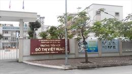 Yêu cầu Trường Tiểu học đô thị Việt Hưng trả lại các khoản thu sai quy định