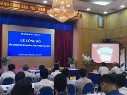 Lần đầu tiên công bố Sách trắng doanh nghiệp Việt Nam