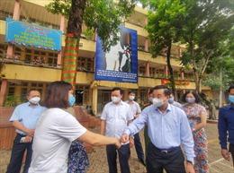Chủ tịch UBND thành phố Hà Nội kiểm tra công tác phòng dịch COVID-19 ở các điểm thi