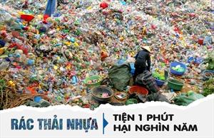 [Megastory] Rác thải nhựa: Tiện 1 phút, hại nghìn năm