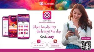 SeABank ra mắt ứng dụng SeAMobile phiên bản đặc biệt SeALady