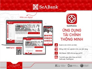 SeABank đồng nhất trải nghiệm ứng dụng ngân hàng số SeAMobile trên các ứng dụng