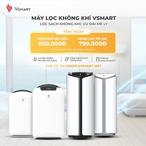 VinSmart mở bán máy lọc không khí và Giải pháp nhà thông minh trên Vsmart Online