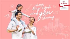 Prudential triển khai chương trình khuyến mại 'Cùng đồng hành – Cùng yêu thương'