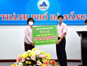 Ngân hàng Chính sách xã hội cùng thành phố Đà Nẵng phòng, chống dịch COVID-19