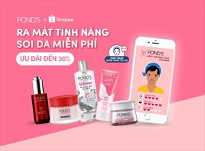 "POND'S hợp tác cùng Shopee giới thiệu trải nghiệm ""Chăm sóc da thông minh"""
