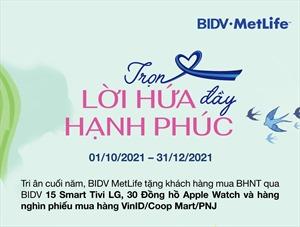 BIDV MetLife tri ân khách hàng cuối năm với 'Trọn lời hứa- Đầy hạnh phúc'