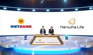 Hanwha Life Việt Nam và ngân hàng Vietbank ký thỏa thuận hợp tác chiến lược