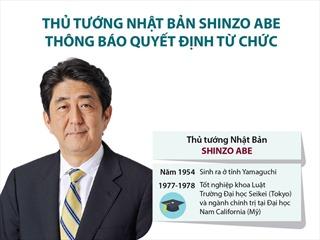 Thủ tướng Nhật Bản Shinzo Abe thông báo quyết định từ chức